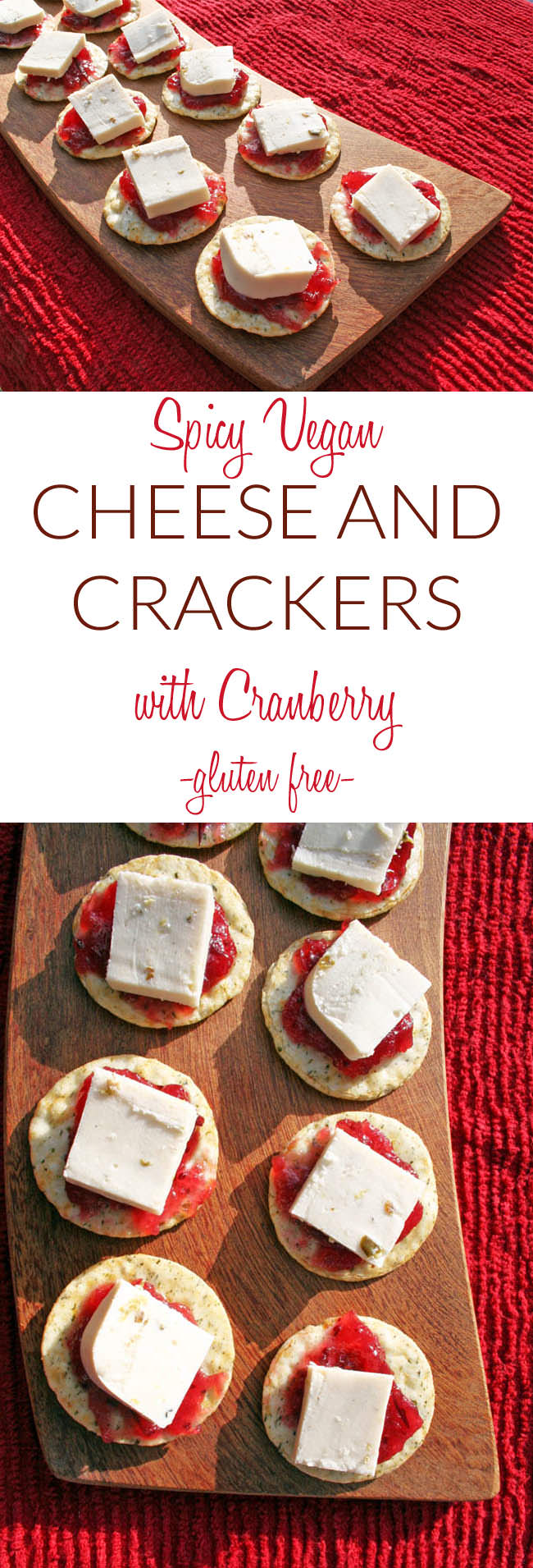 Spicy Vegan Cheese and Crackers long photo pin for Pinterest with two photos and text in between.