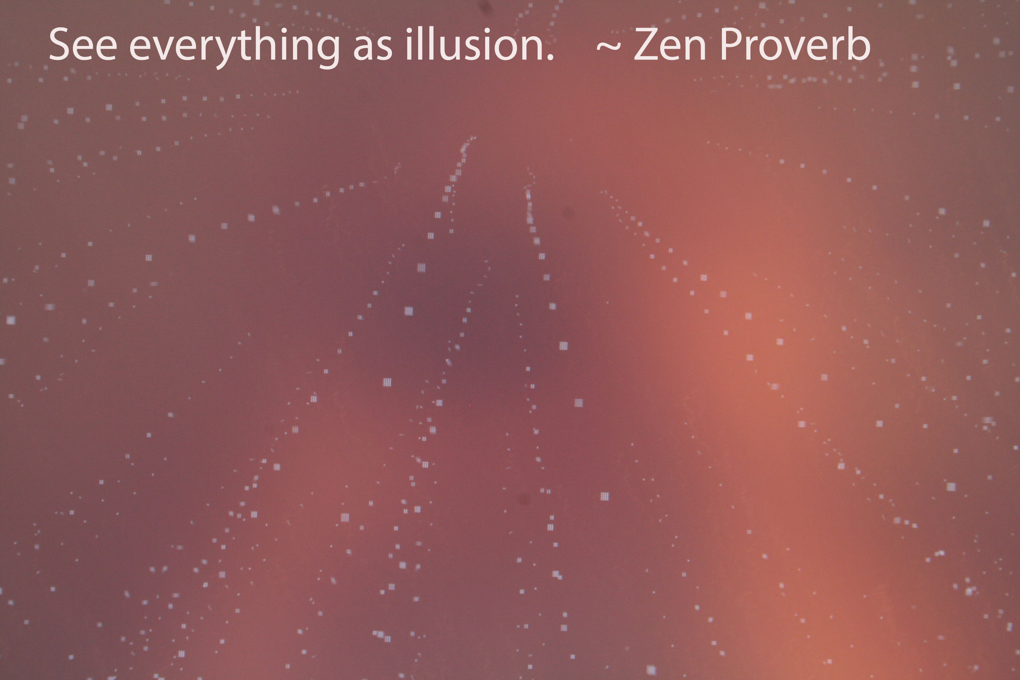 """See everything as illusion."" - Zen proverb written on photo of slow motion rain."