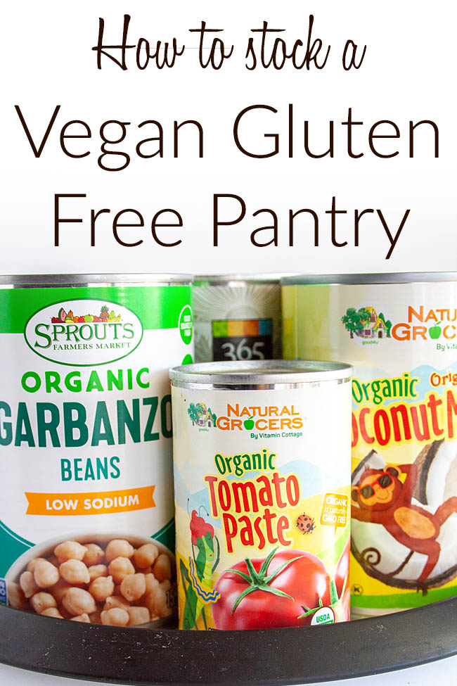 How to stock a vegan gluten free pantry photo of canned foods with text.