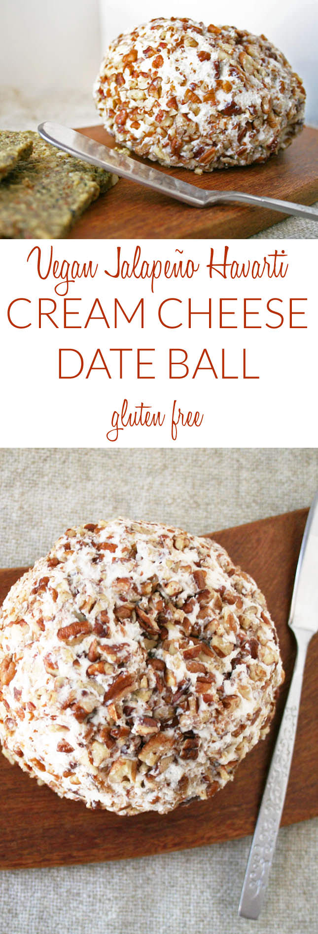 Vegan Jalapeño Havarti Cream Cheese Date Ball collage photo with two photos and text in between.