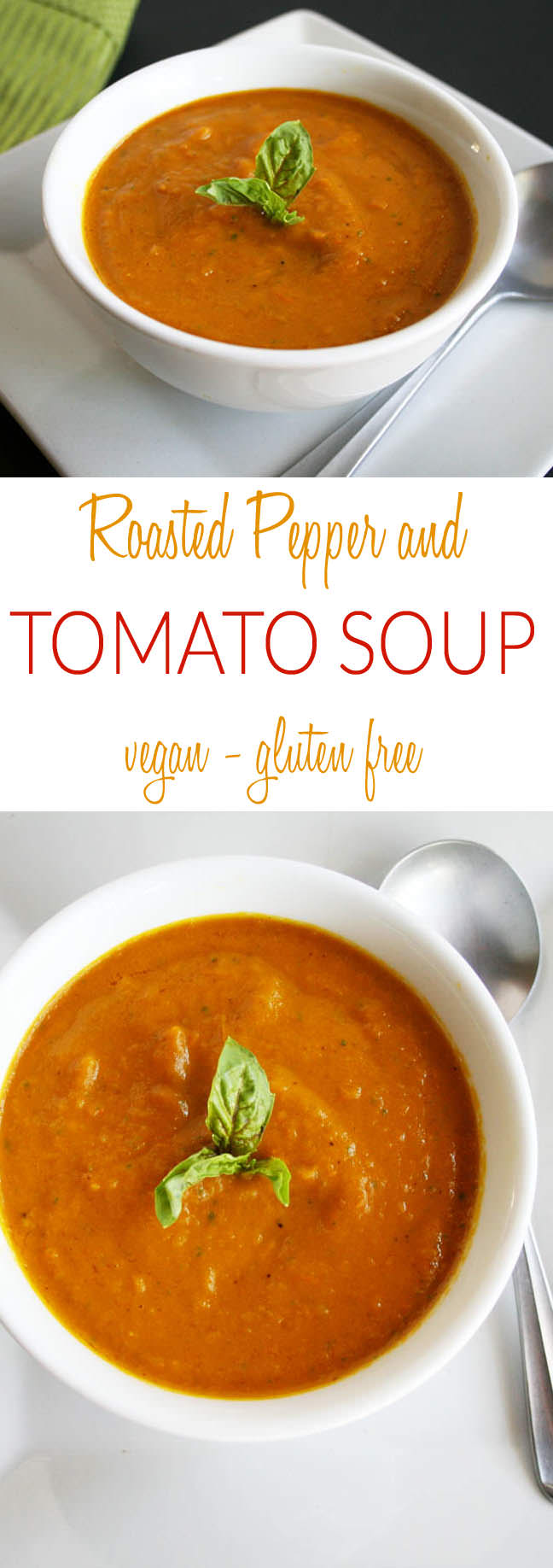 Roasted Pepper and Tomato Soup collage photo for Pinterest with two photos and text in between.
