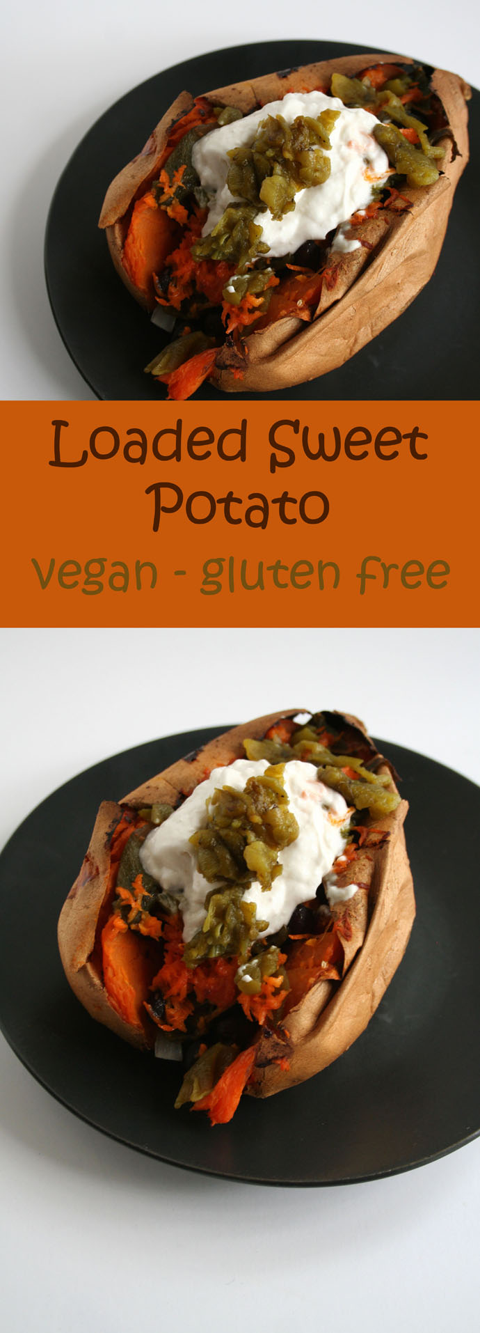 Loaded Sweet Potato collage photo with text.