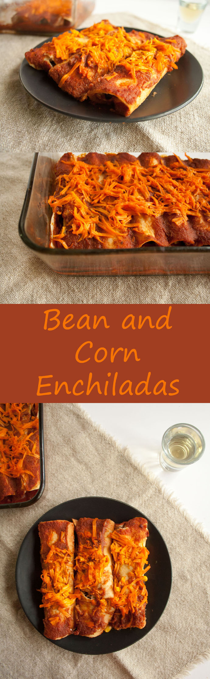 Bean and Corn Enchiladas collage photo with text.