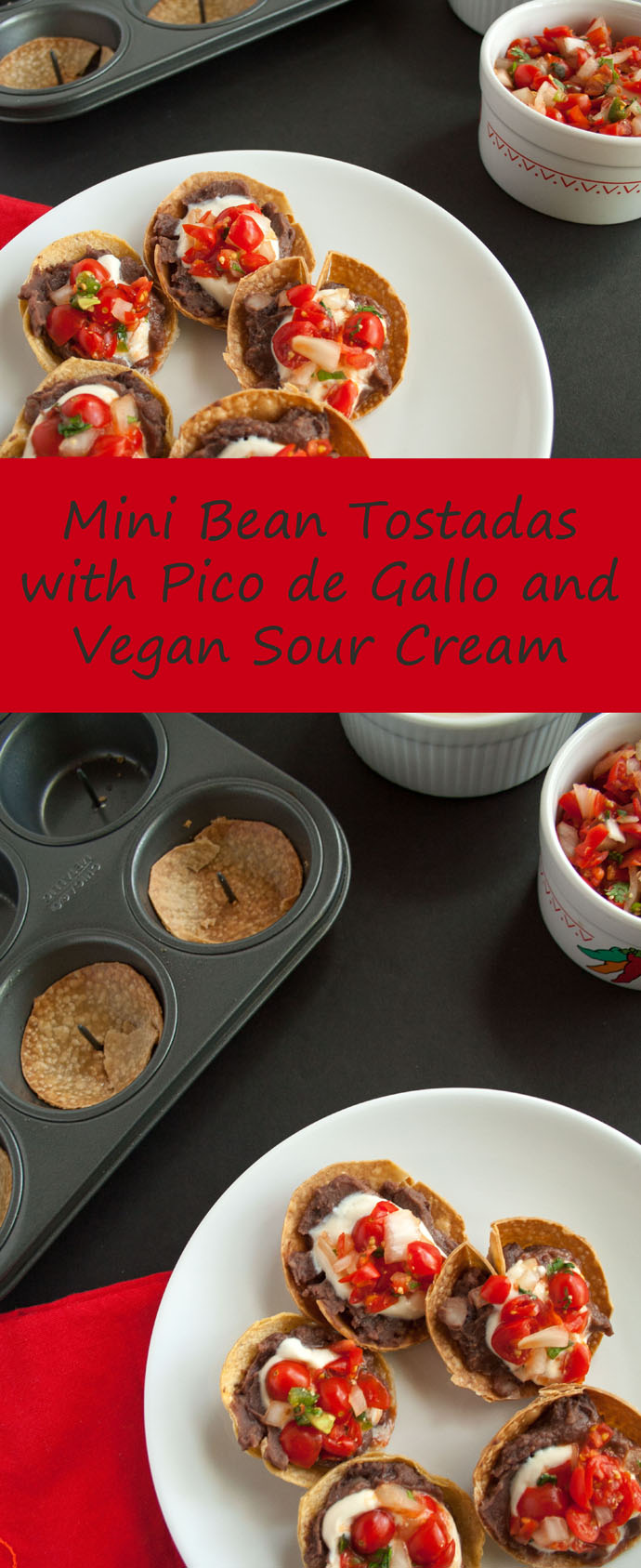Mini Bean Tostadas with Pico de Gallo and Vegan Sour Cream collage photo with text.