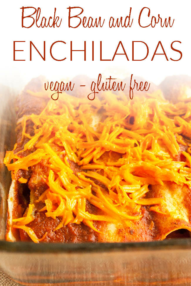 Bean and Corn Enchiladas with text.