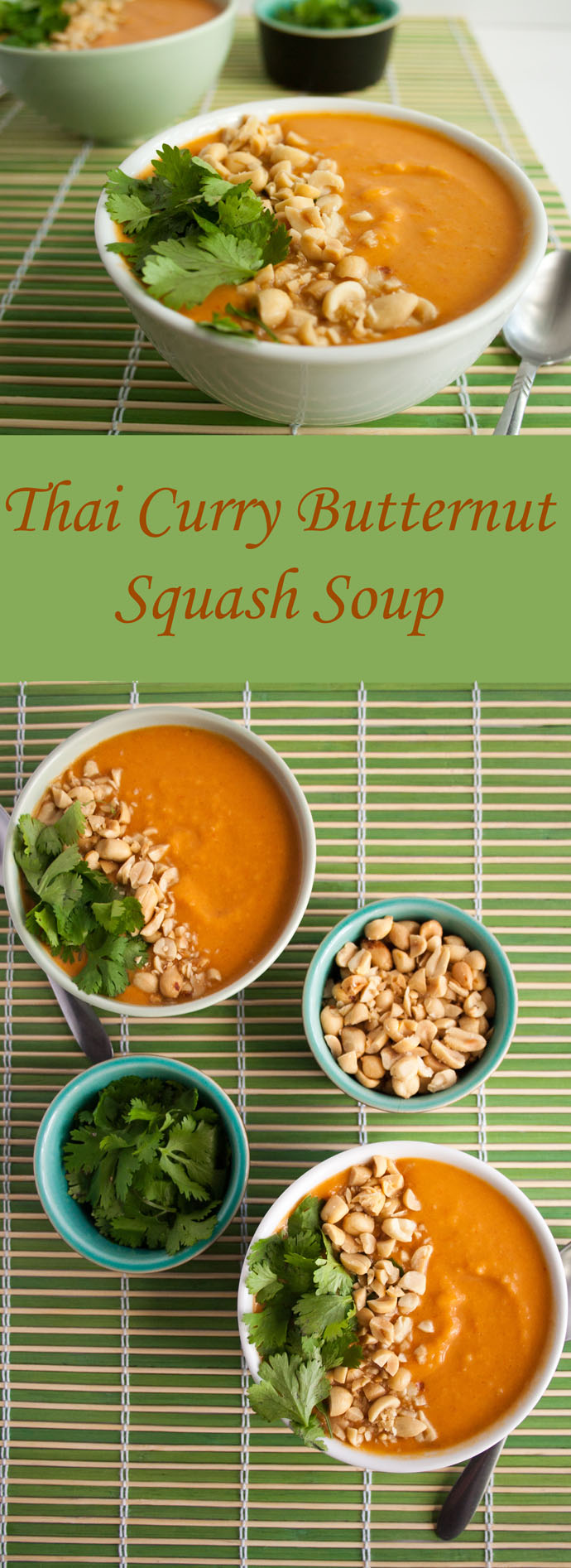 Thai Curry Butternut Squash Soup collage photo with text.