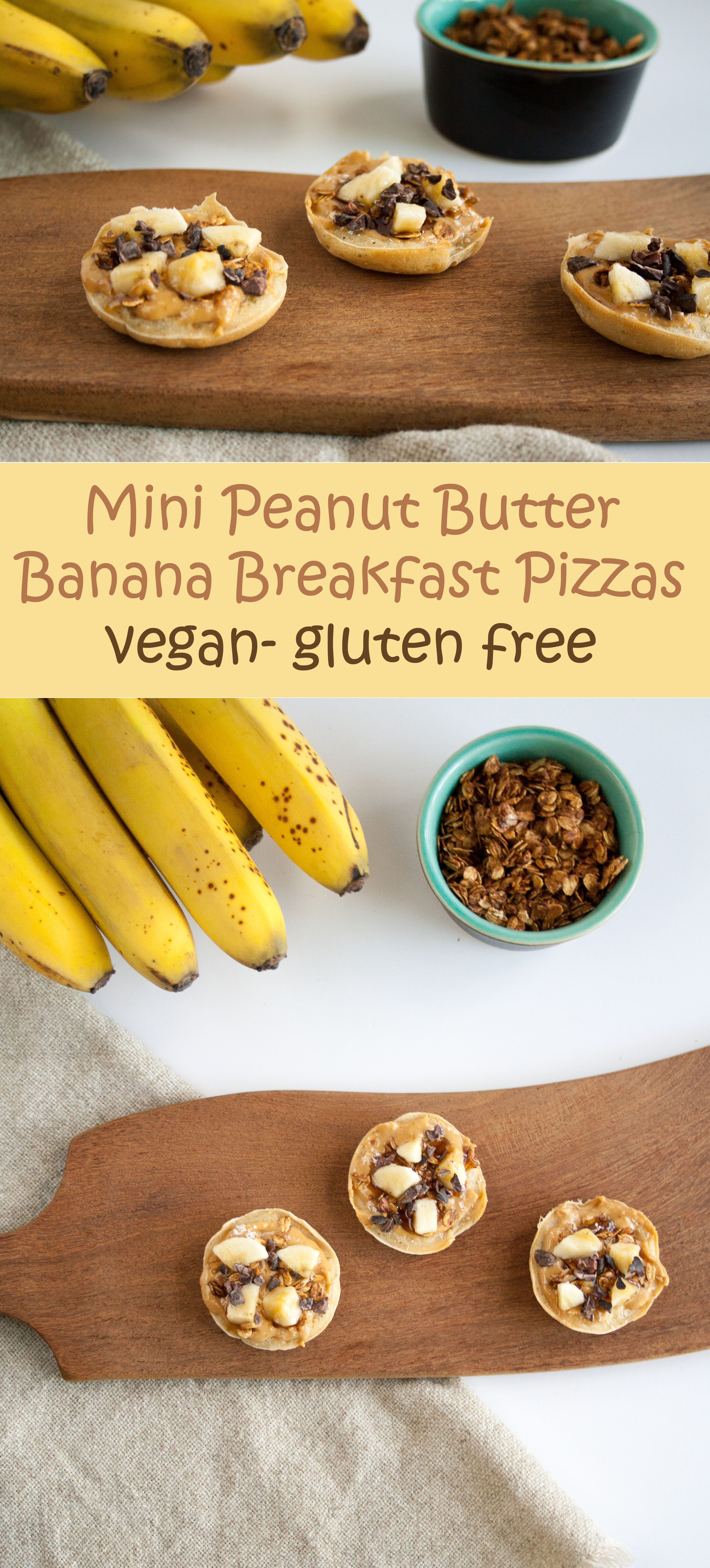 Mini Peanut Butter Banana Breakfast Pizzas collage photo with text.