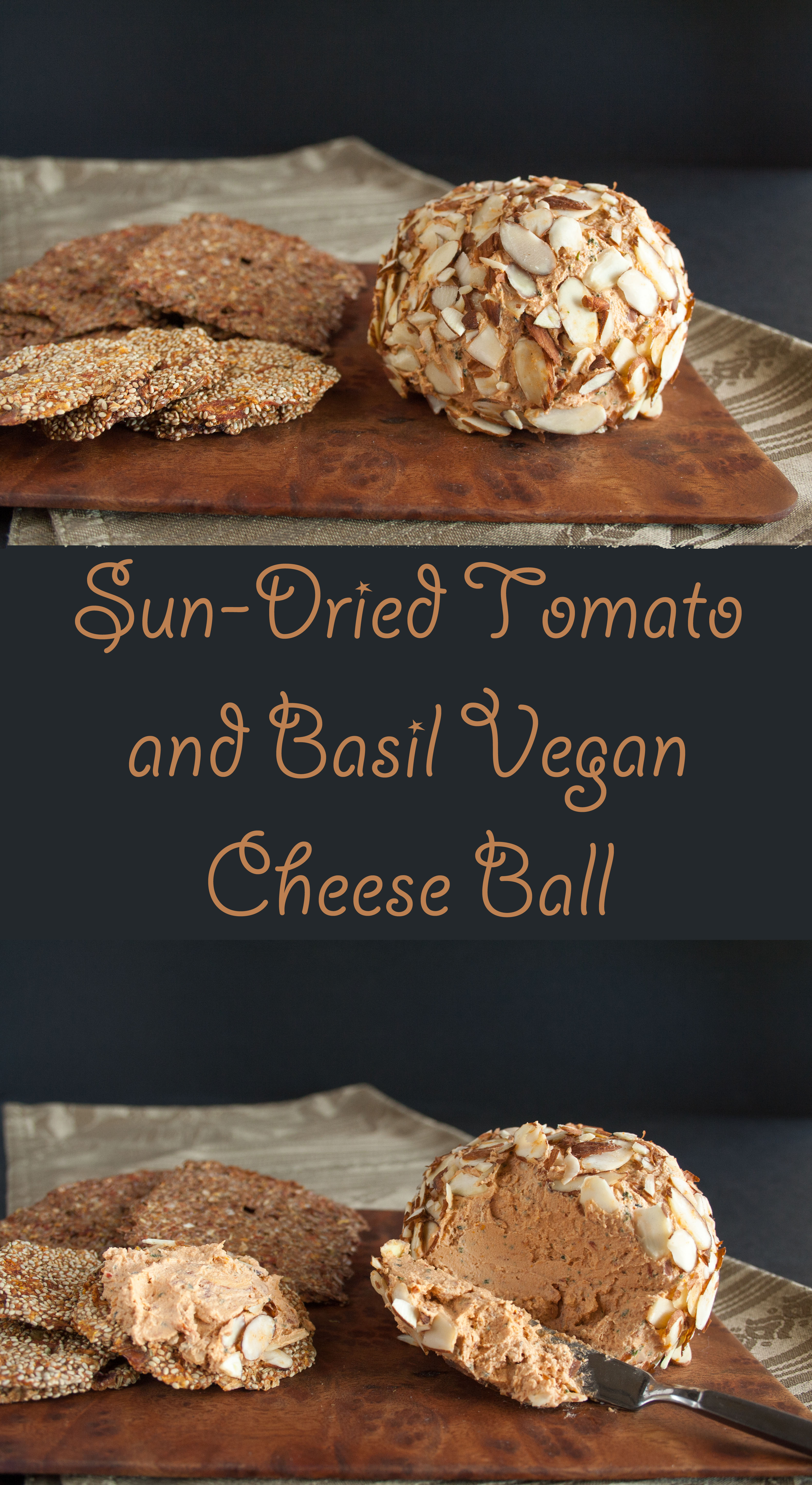 Sun-Dried Tomato and Basil Vegan Cheese Ball collage photo with text in between two photos.