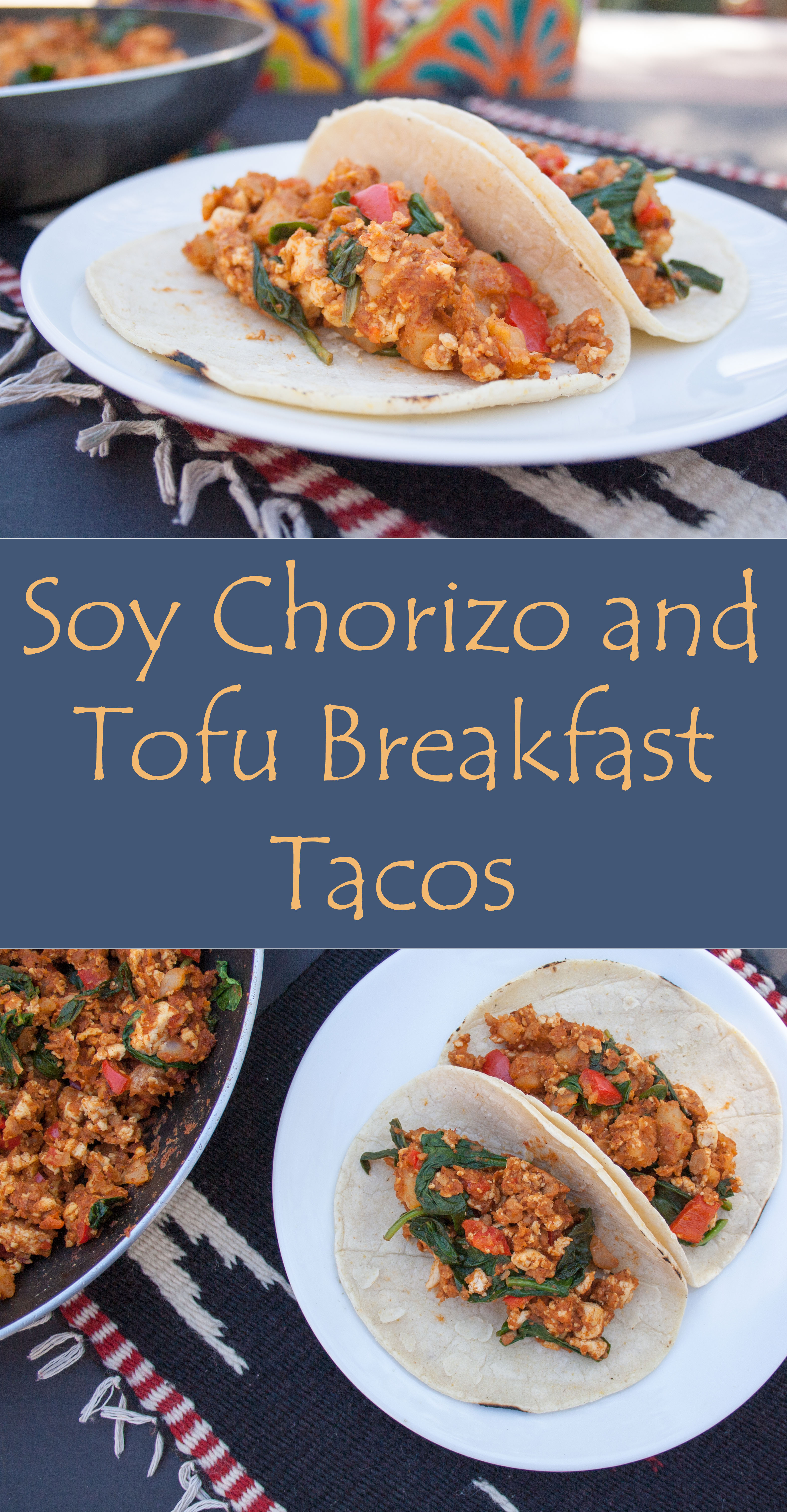 Soy Chorizo Tacos collage photo with text.