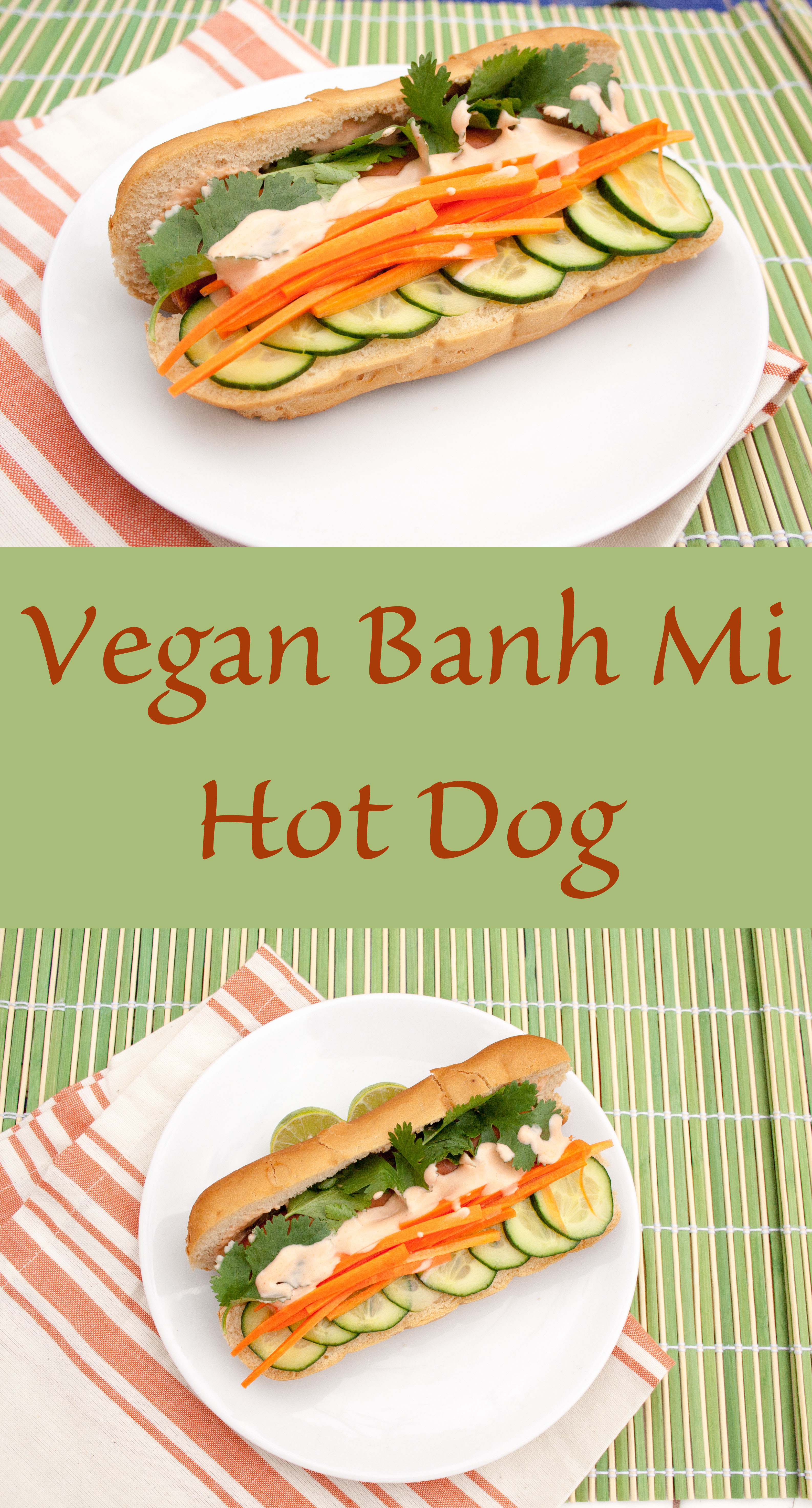 Vegan Bánh Mì Hot Dog collage photo with text.