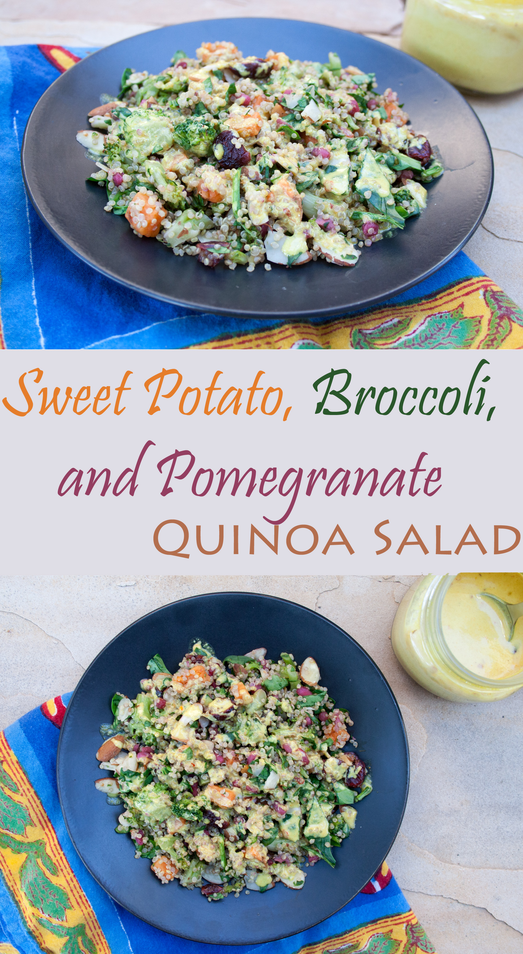 Sweet Potato, Broccoli, and Pomegranate Quinoa Salad collage photo with text.