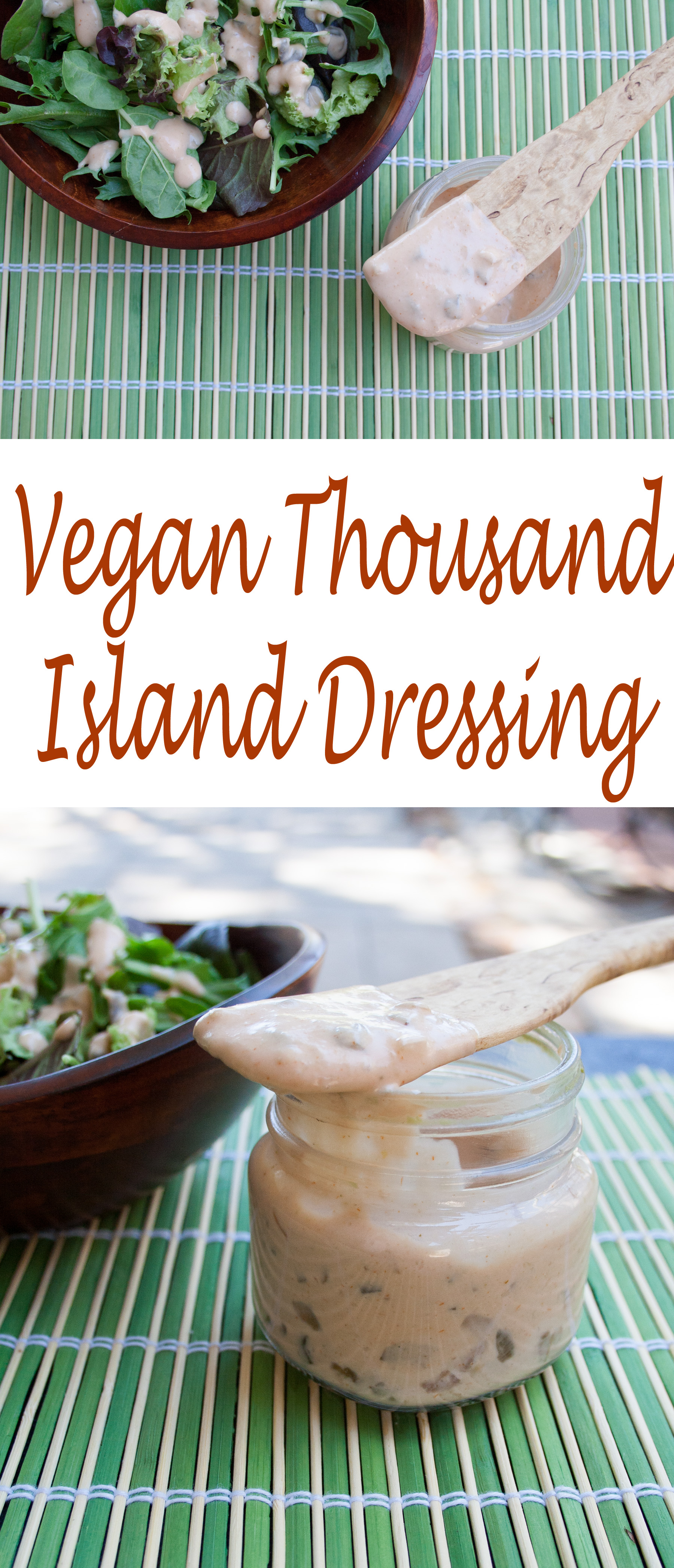 Vegan 1000 Island Dressing Recipe collage photo with text.