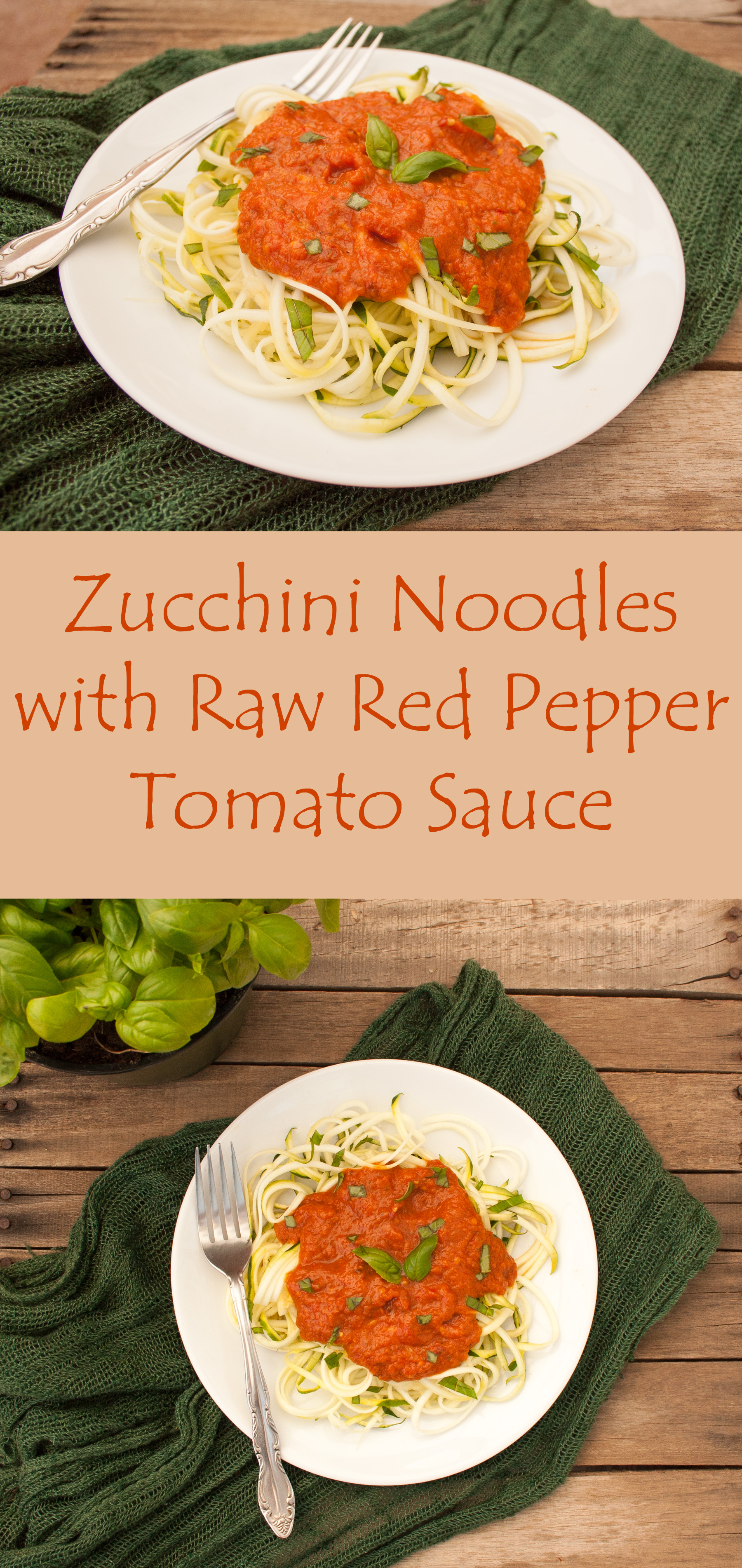 Zucchini noodles with raw red pepper sauce create mindfully zucchini noodles with raw red pepper sauce collage photo with text forumfinder Images