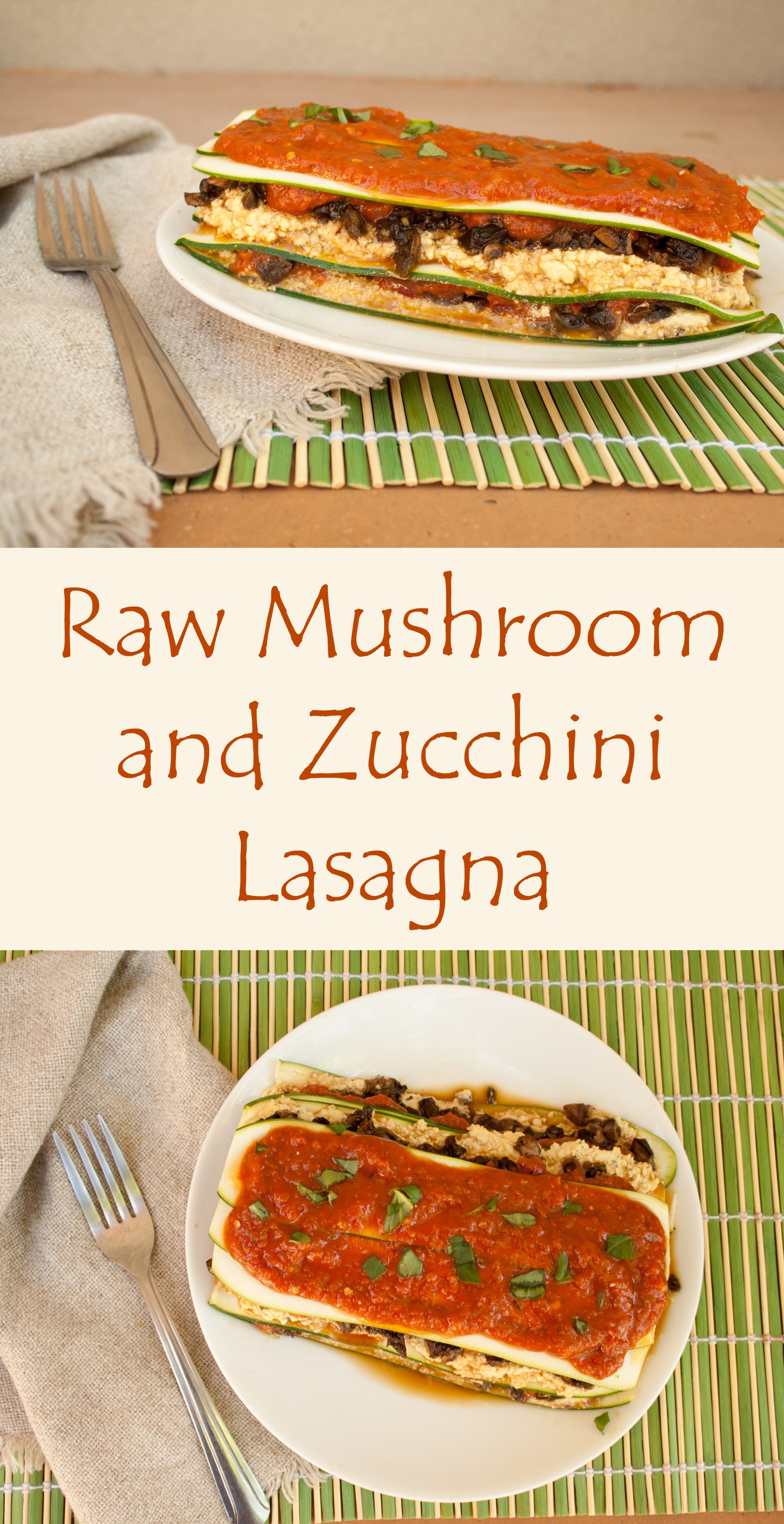 Raw Mushroom and Zucchini Lasagna collage photo with text.