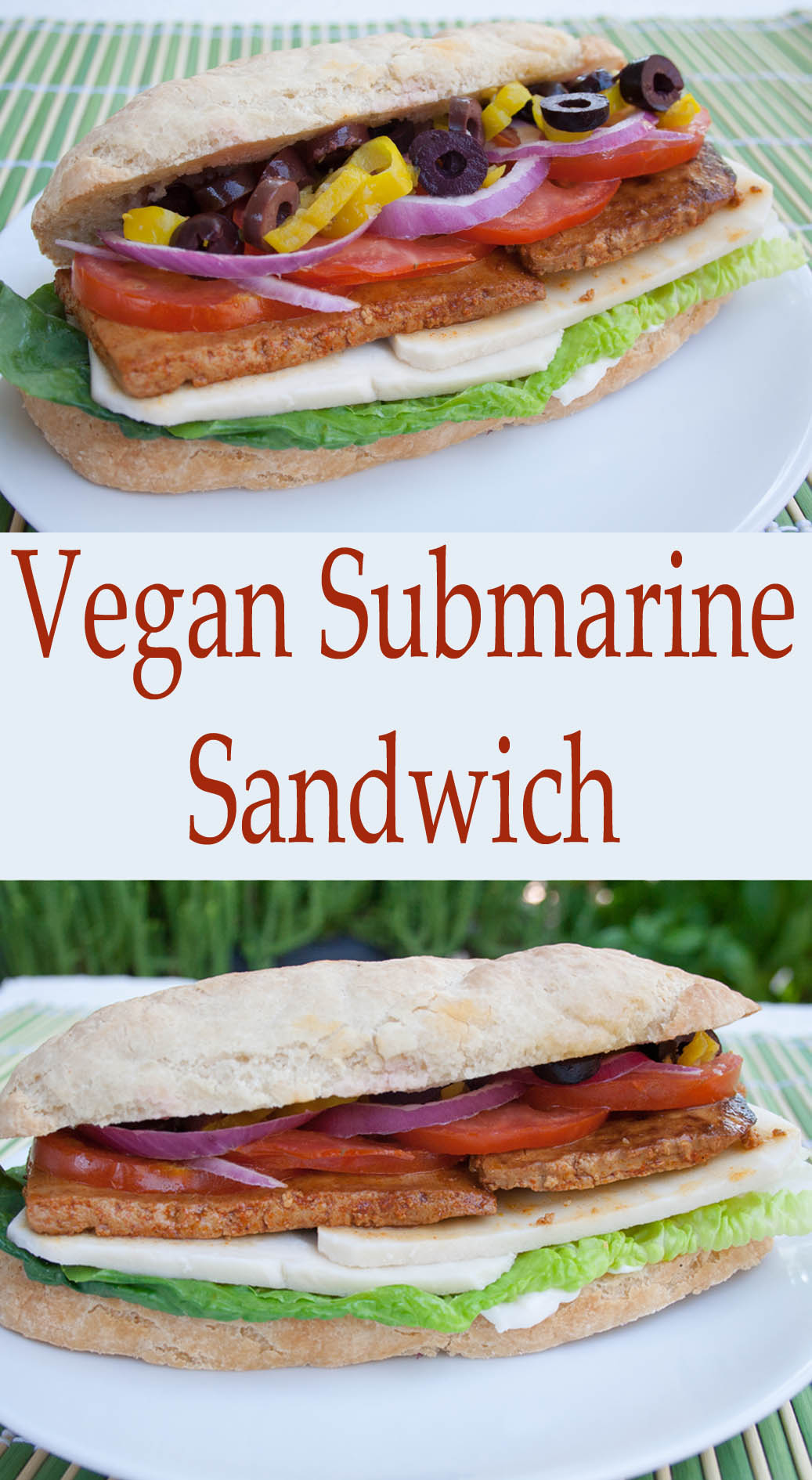 Vegan Submarine Sandwich collage photo with text in the middle.