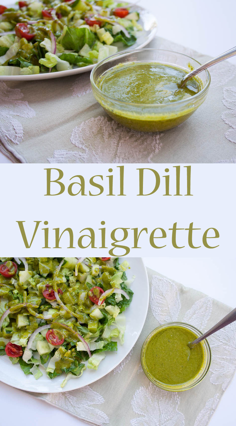 Basil Dill Vinaigrette collage photo with text.
