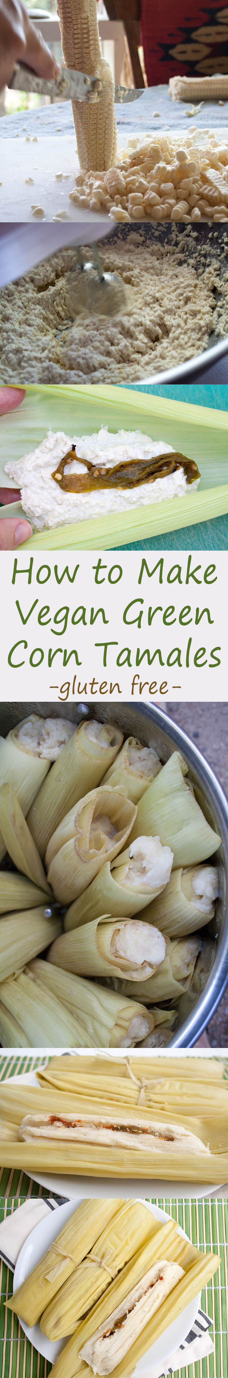 Vegan Green Corn Tamales (Tamales de Elote) collage photo with text