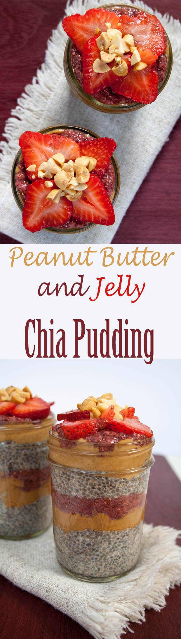 Peanut Butter and Jelly Chia Pudding collage photo with text.