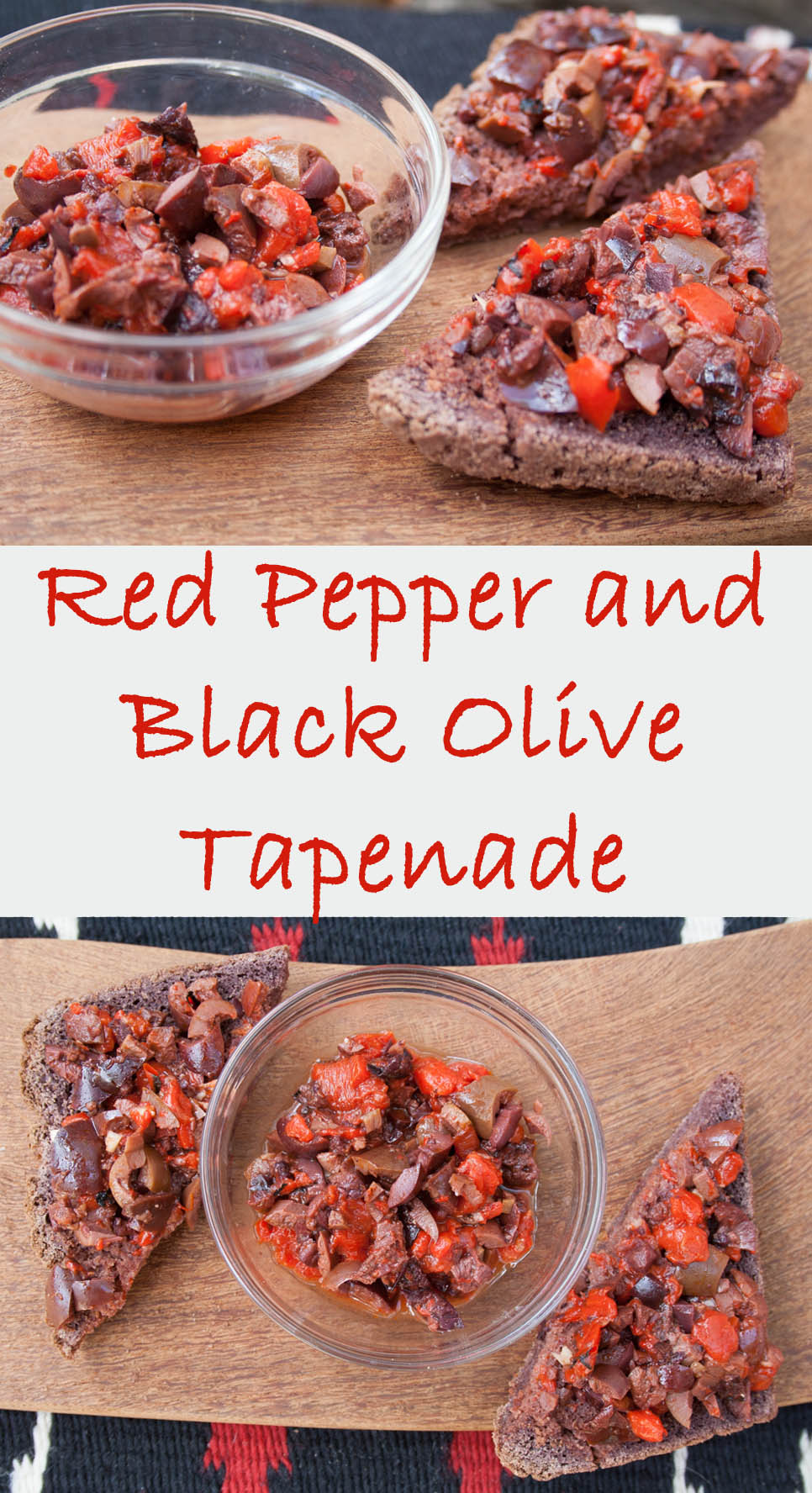 Red Pepper and Black Olive Tapenade collage photo with text.