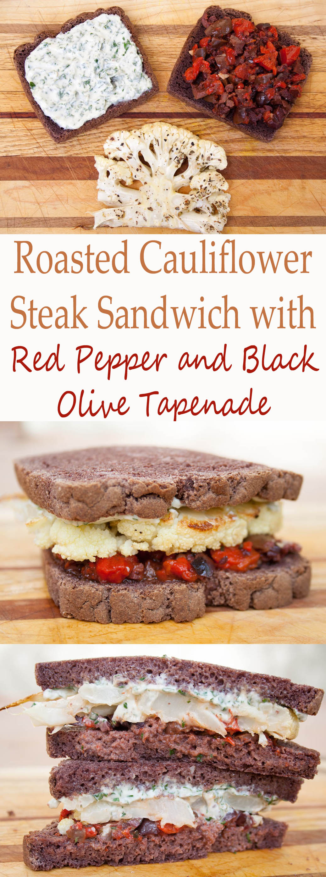 Roasted Cauliflower Steak Sandwich with Red Pepper and Black Olive Tapenade collage photo with text.
