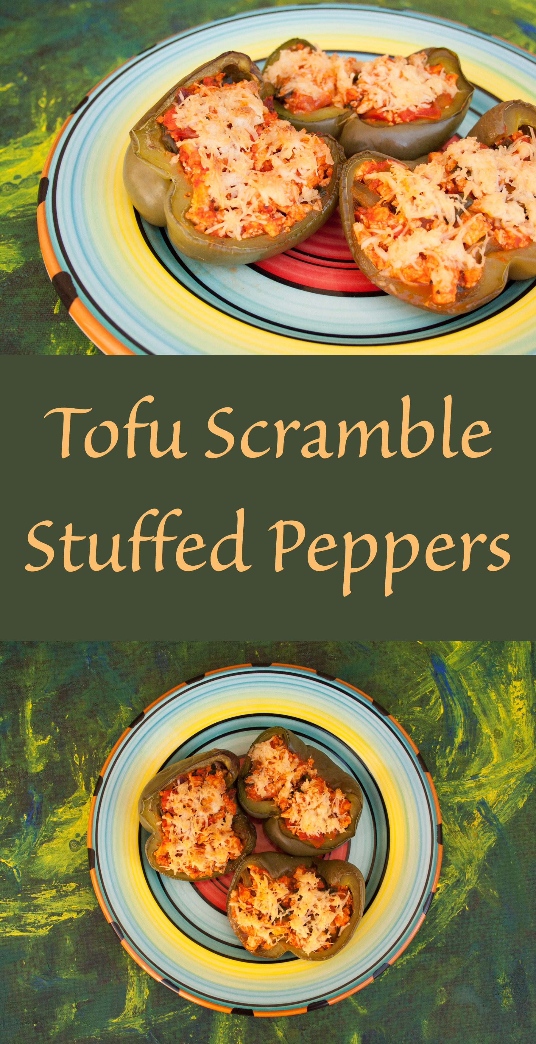 Tofu Scramble Stuffed Peppers collage photo with text.
