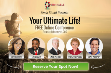 "Photo of 5 people with text that reads: ""Sonia Ricotti presents You Ultimate Life! Free online conference Sat. Feb. 4, 2017"