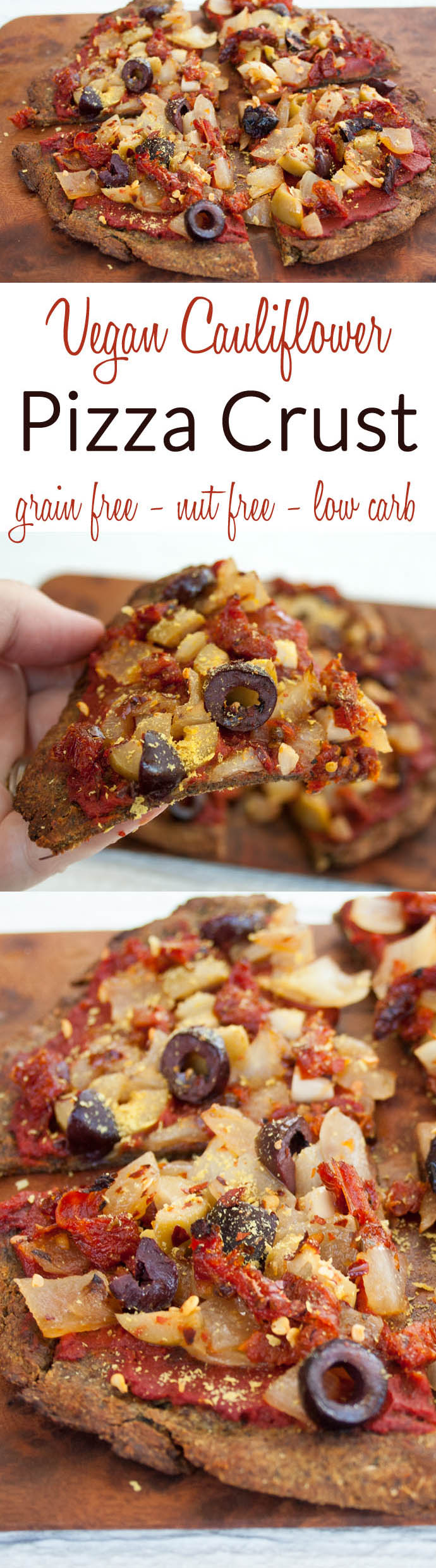 Vegan Cauliflower Pizza Crust Recipe collage photo with two photos and text in between.