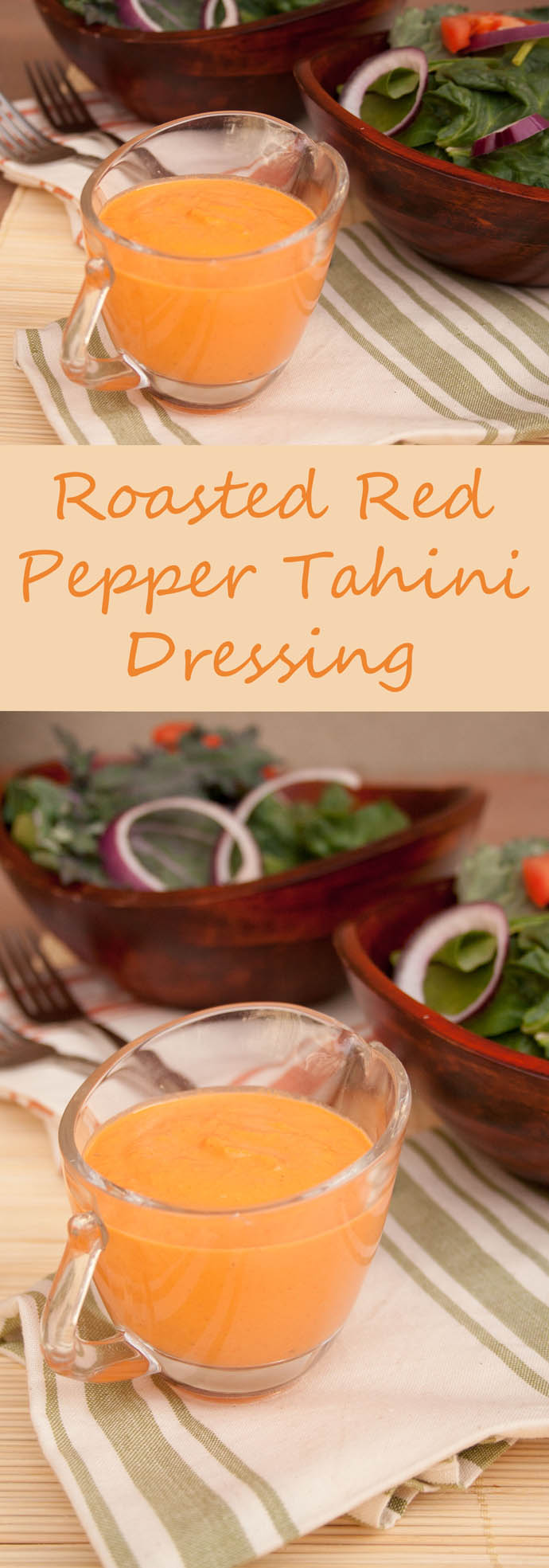 Roasted Red Pepper Tahini Dressing collage photo with text.