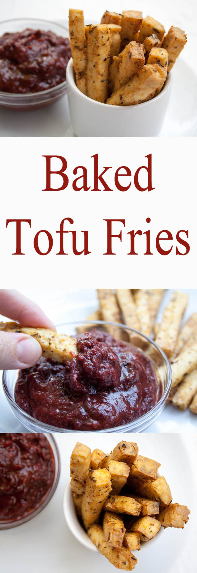 Baked Tofu Fries collage photo with two photos and text in between.