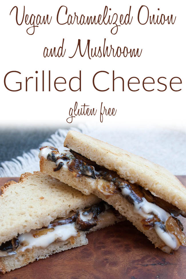 Vegan Caramelized Onion and Mushroom Grilled Cheese photo with text.