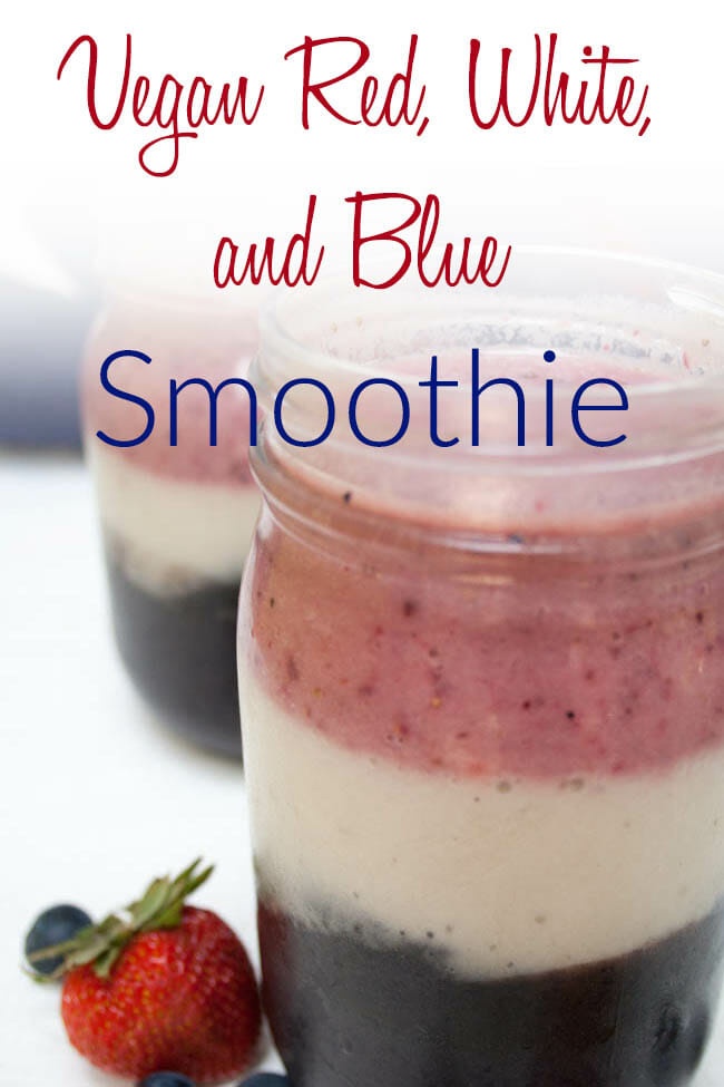 Vegan Red, White, and Blue Smoothie photo with text.