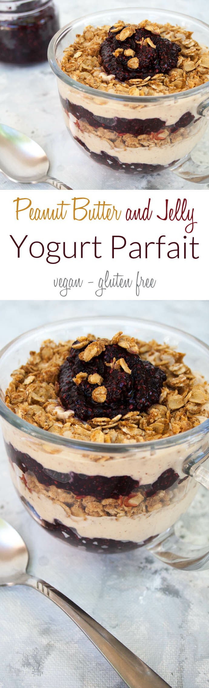 Peanut Butter and Jelly Yogurt Parfait collage photo with text.