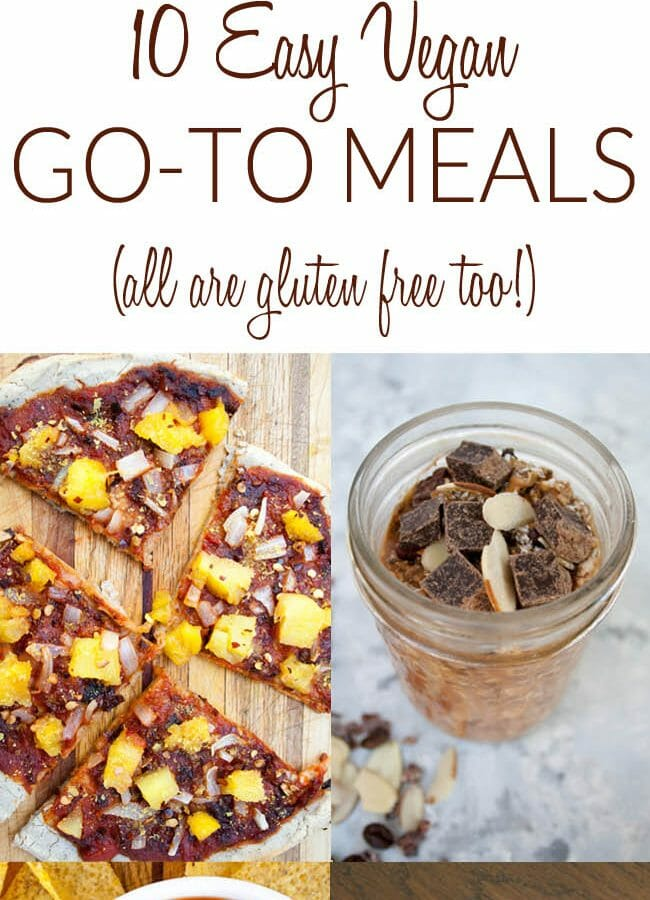 10 Easy Vegan Go-To Meals