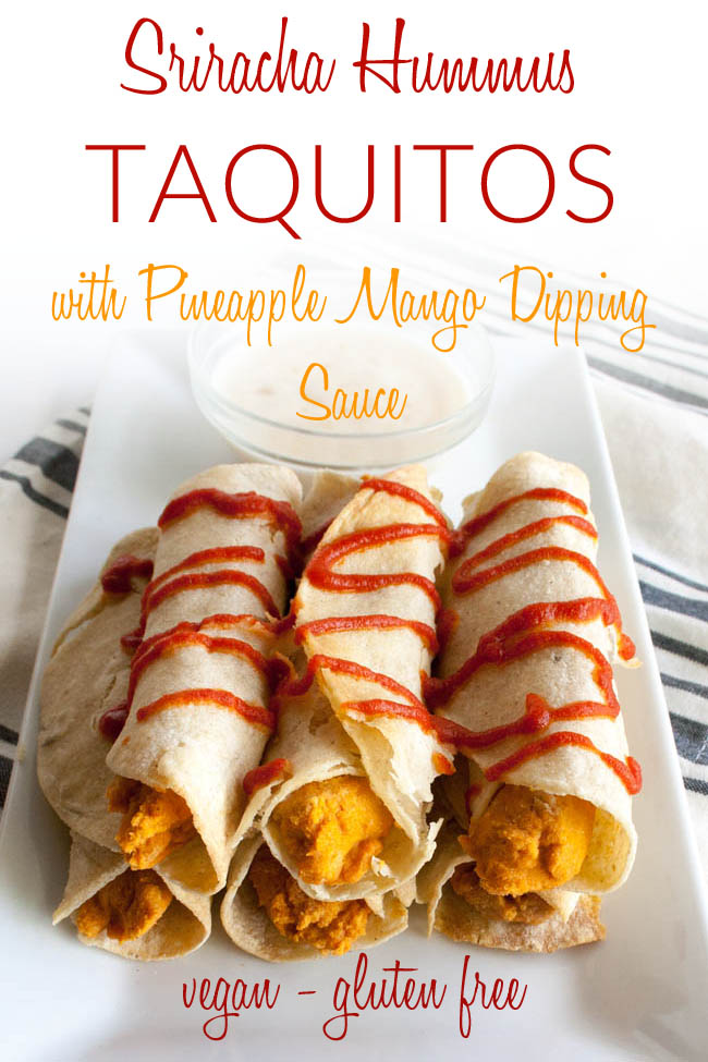 Sriracha Hummus Taquitos with Pineapple Mango Dipping Sauce photo with text.