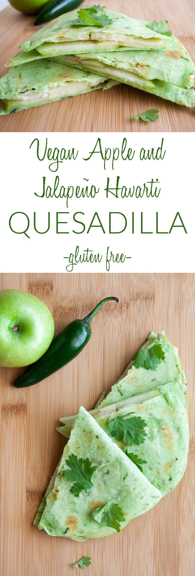 Vegan Apple and Jalapeño Havarti Quesadilla collage photo with text.
