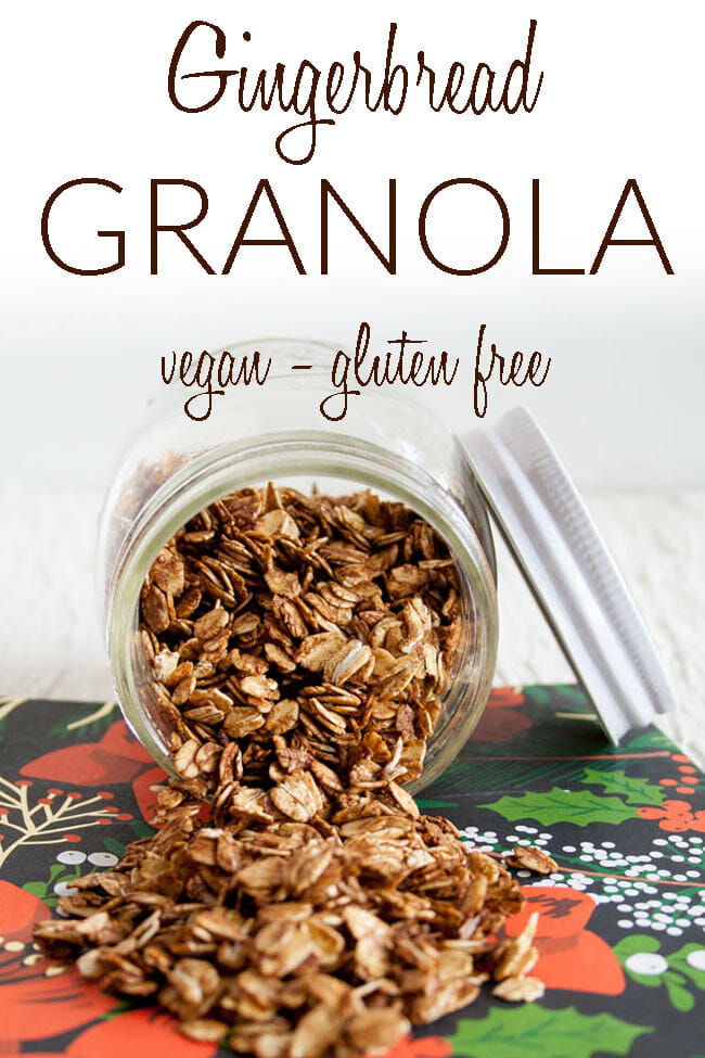 Gingerbread Granola photo with text.