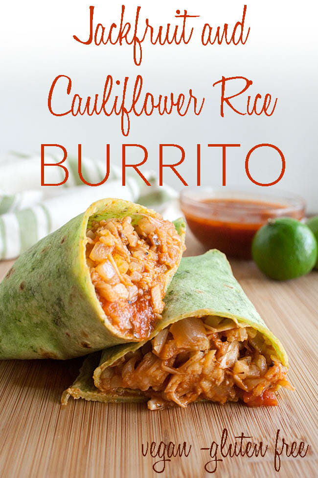 Jackfruit and Cauliflower Rice Burrito photo with text.