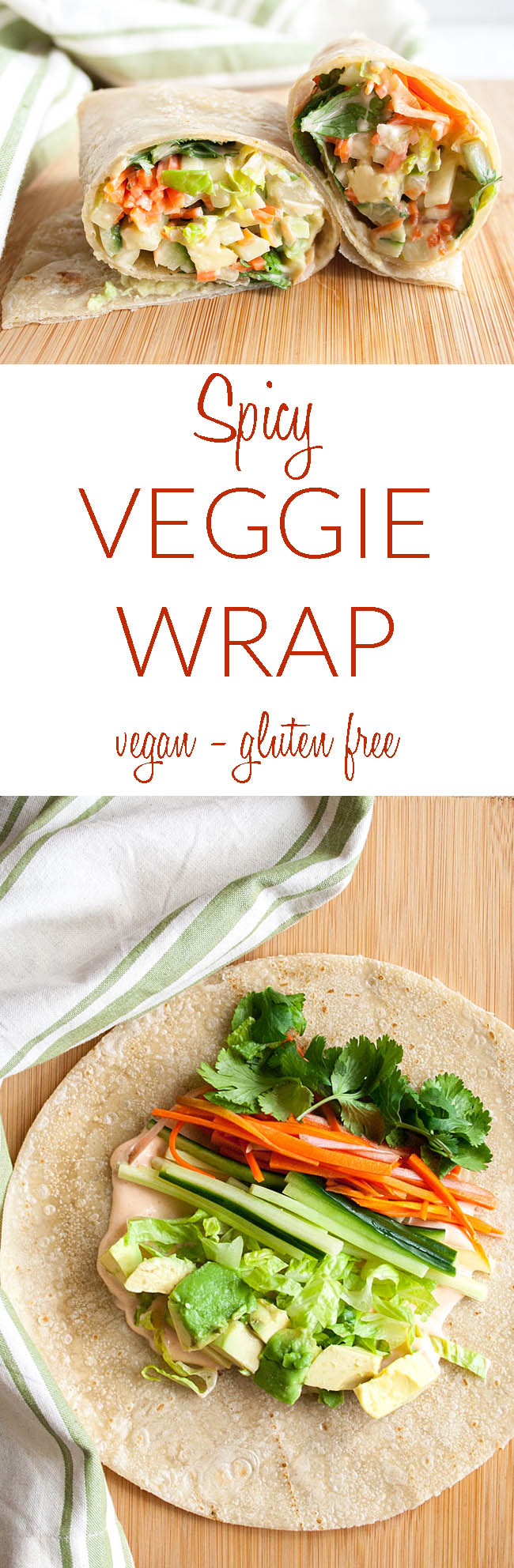Spicy Veggie Wrap collage photo with text.