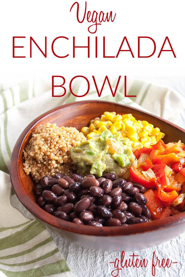 Vegan Enchilada Bowl photo with text.
