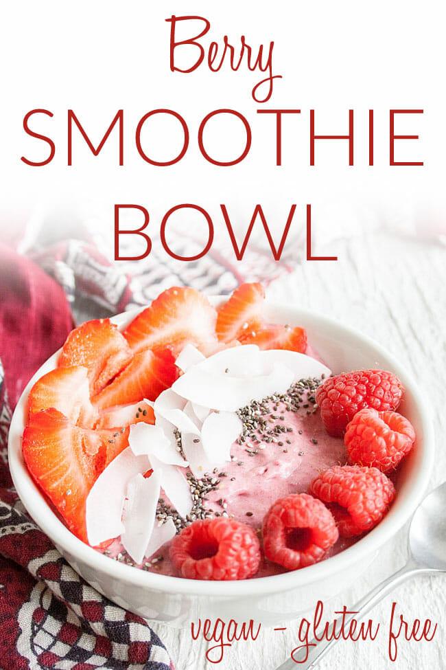 Vegan Smoothie Bowl photo with text.