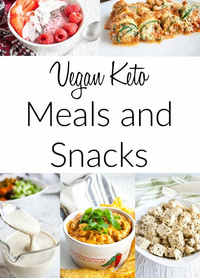 Vegan Keto Meals and Snacks