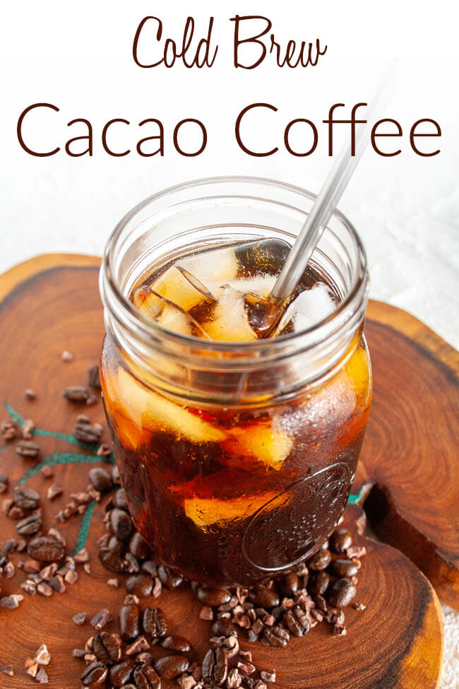 Cold Brew Cacao Coffee photo with text.
