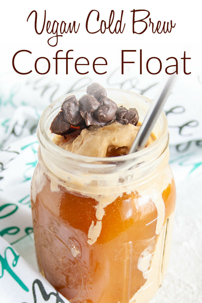 Vegan Cold Brew Coffee Float photo with text.